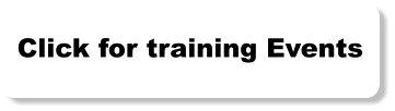 Click for training Events
